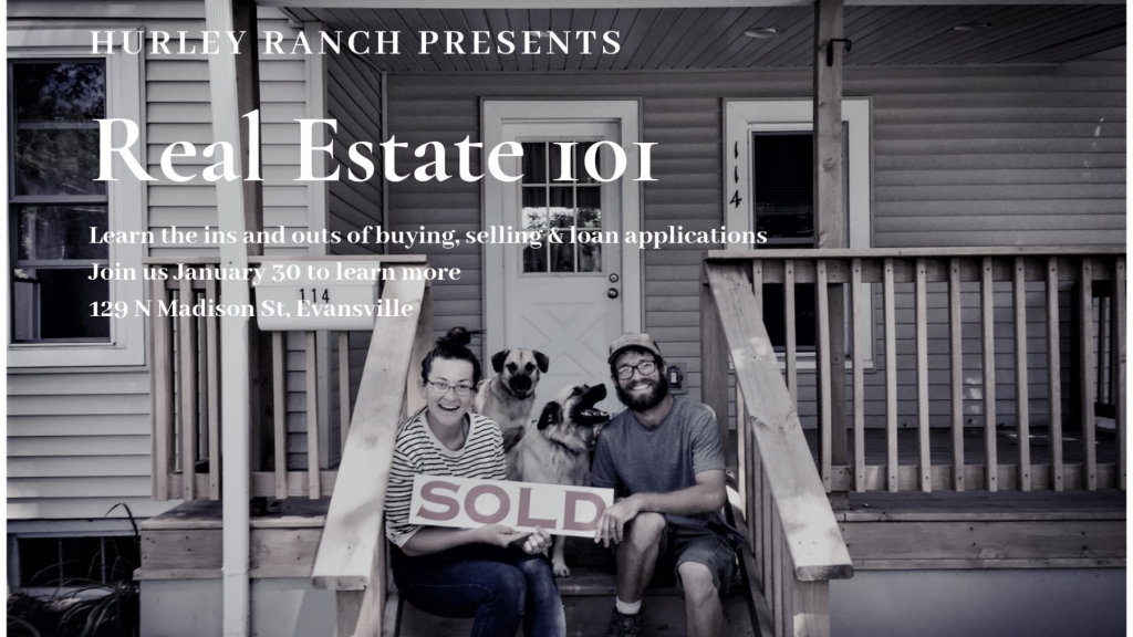 Real Estate 101 @ Hurley Ranch